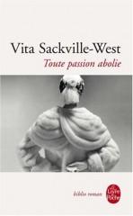 sackville west_toute passion abolie.jpg