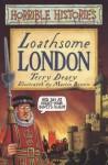 deary_loathsome london.JPG