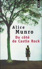 alice munro,du côté de castle rock,éditions du point,écosse,canada,james hogg