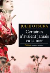 Julie-Otsuka-Certaines-navaient-jamais-vu-la-mer.png