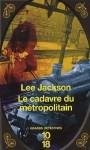 jackson_cadavre_metropolitain.jpg