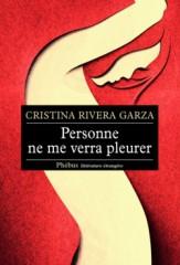 rivera garza_Personne-ne-me-verra-pleurer_419.jpeg