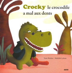 albums_crocky a mal aux dents.jpg