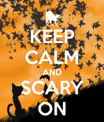 keep calm and scary on.jpg